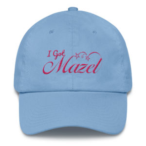 Proudly tell the world  'I Got Mazel'.