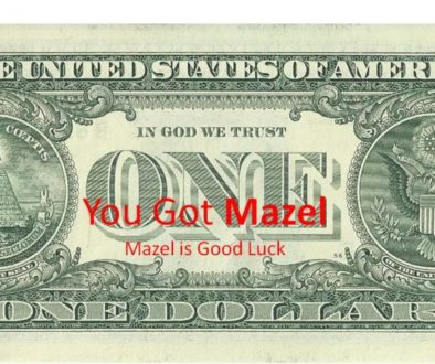 Mazel good luck Dollar