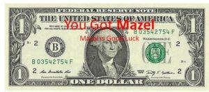 Good Luck Buck good deed money
