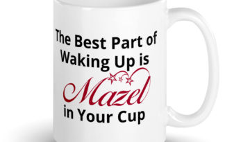 Mazel in your cup