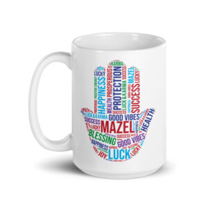 Hamsa Waking Up With Mazel- White Glossy Coffee Mug
