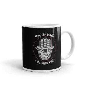 May The Mazel Be With You Hamsa Coffee Mug