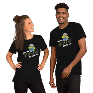 Bubbe Says May The MAZEL Be With You - Short-Sleeve Unisex T-Shirt