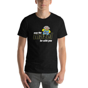 Bubbe Says May The MAZEL Be With You - Short-Sleeve Unisex T-Shirty